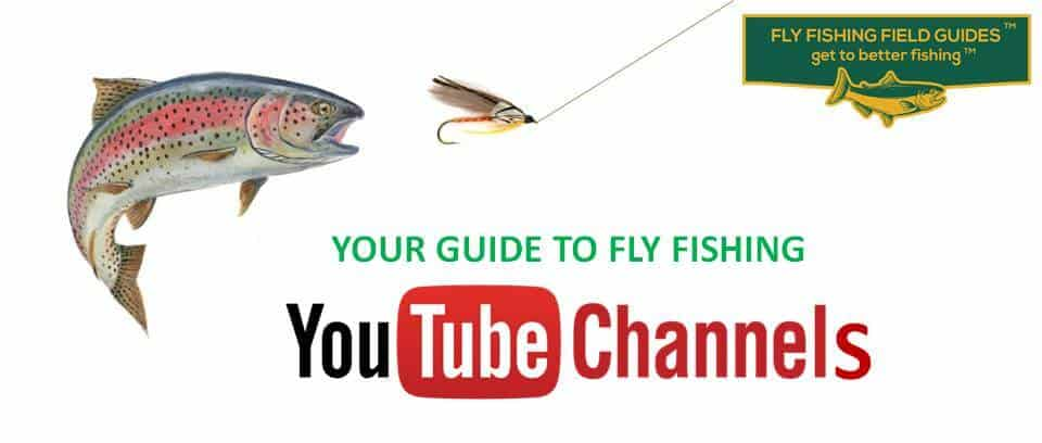 fly fishing YouTube Channels