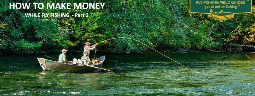 make money fly fishing