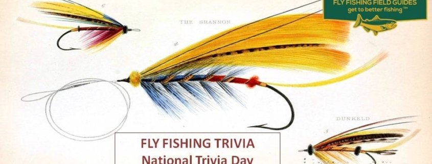 fly fishing trivia