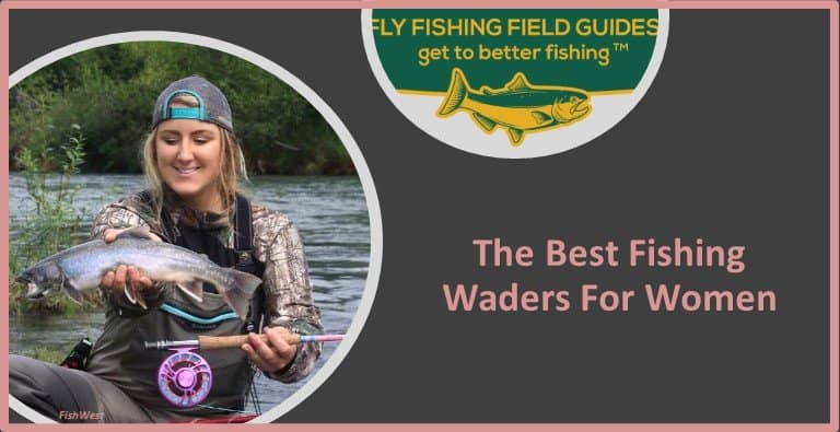 Best Fishing Waders For Women